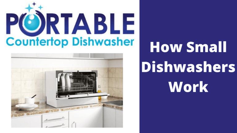 how small dishwashers work